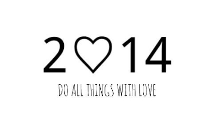 2014 - do all things with love